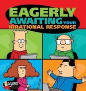 Eagerly Awaiting Your Irrational Response