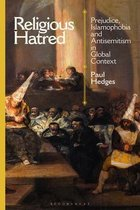 Religious Hatred: Prejudice, Islamophobia and Antisemitism in Global Context