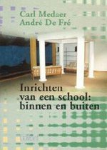 Inrichten Van Een School: Binnen En Buiten