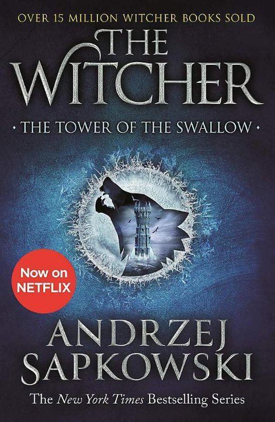 Boek cover The Tower of the Swallow : Witcher 4 van Andrzej Sapkowski (Paperback)