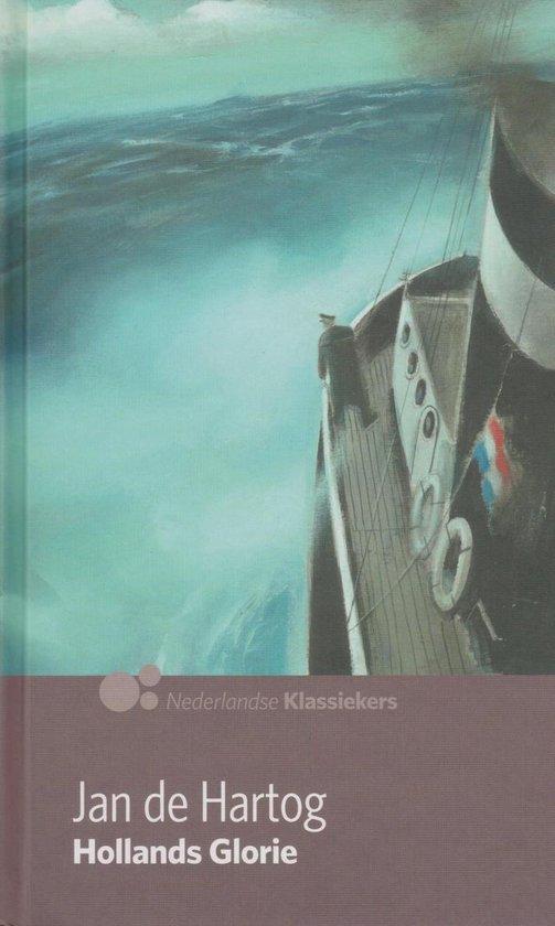 Hollands glorie - Jan de Hartog  