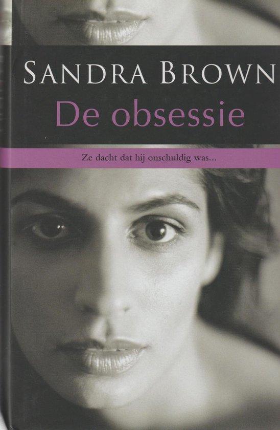 De Obsessie - Sandra Brown |