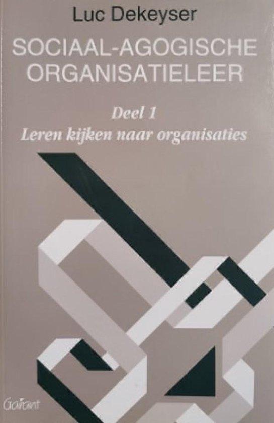 SOCIAAL-AGOGISCHE ORGANISATIELEER - DEEL 1 - DeKeyser |