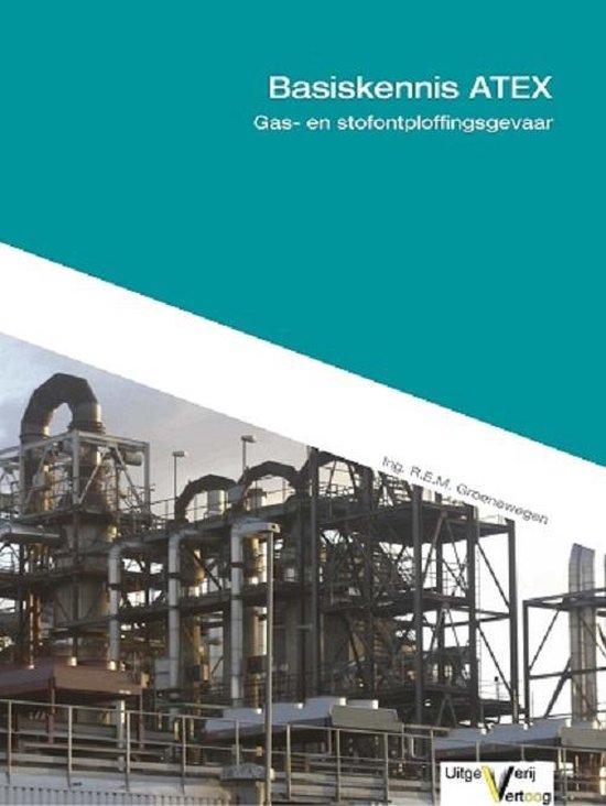 Basiskennis gas- en stofontploffingsgevaar - R.E.M. Groenewegen |