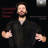 Frescobaldi, Gesualdo, Solbiati: Music For Accordi