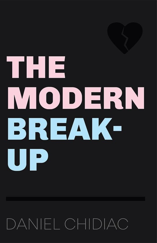 Boek cover The Modern Break-Up van Daniel Chidiac (Onbekend)