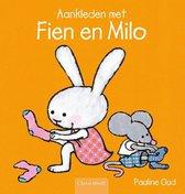 Fien en Milo  -   Aankleden met Fien en Milo