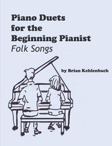 Piano Duets for the Beginning Pianist