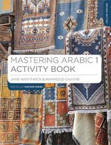 Boek cover Mastering Arabic 1 Activity Book van Jane Wightwick (Paperback)