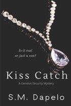 Kiss Catch