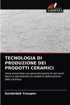 Tecnologia Di Produzione Dei Prodotti Ceramici