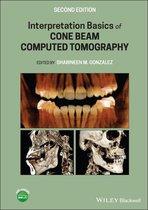 Interpretation Basics of Cone Beam Computed Tomography