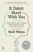 Boek cover It Didnt Start with You van Mark Wolynn (Paperback)