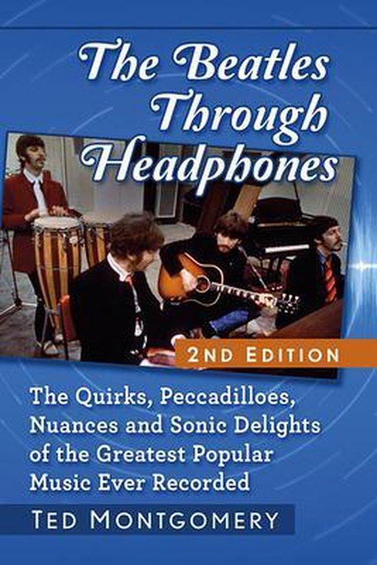 Boek cover The Beatles Through Headphones van Ted Montgomery (Paperback)
