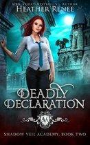 Deadly Declaration