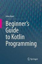 Beginner's Guide to Kotlin Programming
