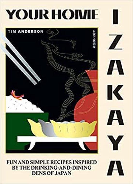 Boek cover Your Home Izakaya van Tim Anderson (Hardcover)