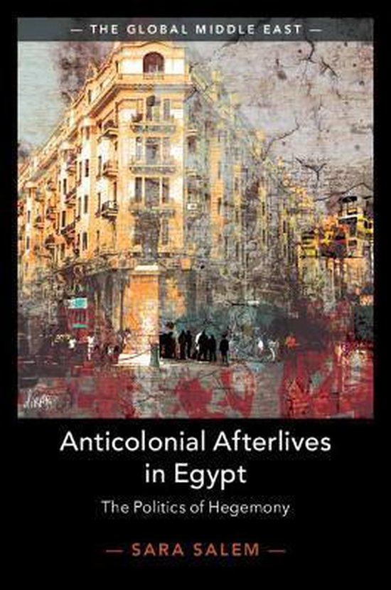 Boek cover Anticolonial Afterlives in Egypt van Sara Salem