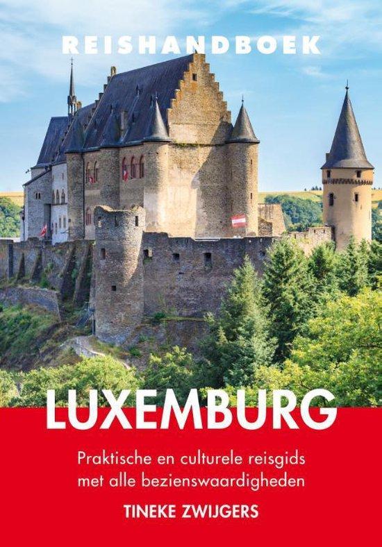 Reishandboek Luxemburg - Tineke Zwijgers   Readingchampions.org.uk
