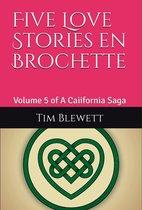 Five Love Stories en Brochette
