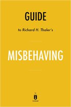Boek cover Guide to Richard H. Thalers Misbehaving by Instaread van Instaread Summaries (Onbekend)