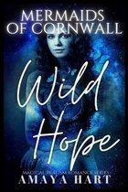 Wild Hope (Mermaids of Cornwall Book 5)