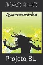 Quarenteninha