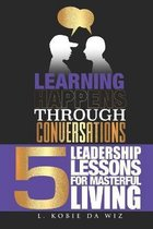 Learning Happens Through Conversations