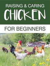 Raising & Caring Chicken for Beginners