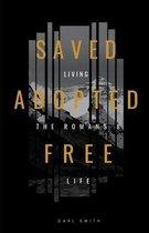 Saved, Adopted, Free