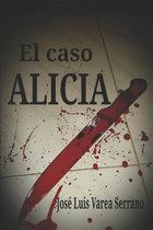 El Caso Alicia