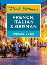 Boek cover Rick Steves French, Italian & German Phrase Book (Seventh Edition) van Rick Steves