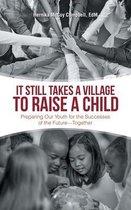 It Still Takes a Village to Raise a Child