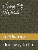 Boek cover Song Of Words van Twisha Ray