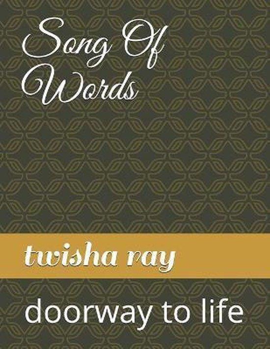 Boek cover Song Of Words van Twisha Ray (Paperback)
