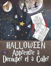 HALLOWEEN Apprendre a Decouper et a Coller 5: Cahier d'activites, Puzzles et coloriage pour enfants