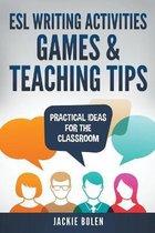 ESL Writing Activities, Games & Teaching Tips