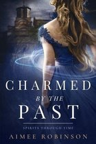 Charmed by the Past: A Time Travel Romance