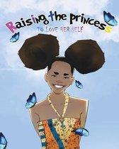 Raising The Princess
