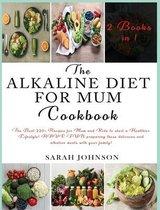Omslag The Alkaline Diet for Mum Cookbook
