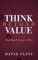 Think Beyond Value