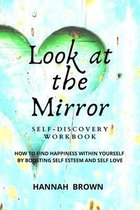 Look at the Mirror Self-Discovery Workbook