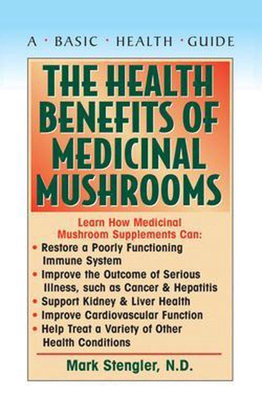 Health Benefits of Medicinal Mushrooms