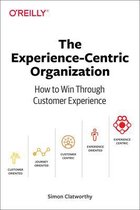 Experience-Centric Organization, The
