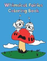 Whimsical Fairies Coloring Book