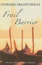 Frail Barrier