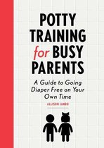 Potty Training for Busy Parents