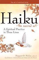 Haiku-The Sacred Art