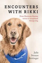 Encounters with Rikki