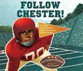 Follow Chester!